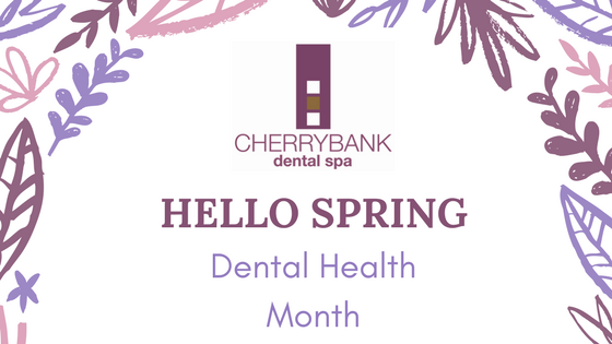 April 2018 – Dental Health Month